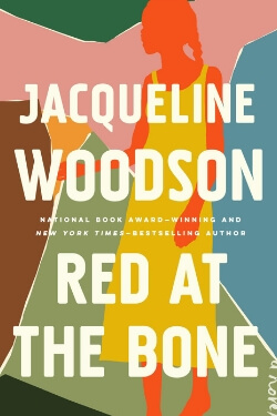 book cover Red at the Bone by Jacqueline Woodson
