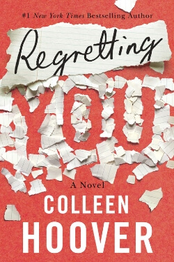 book cover Regretting You by Colleen Hoover