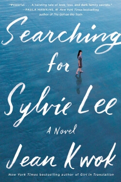 Book cover Searching for Sylvie Lee by Jean Kwok