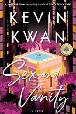book cover Sex and Vanity by Kevin Kwan