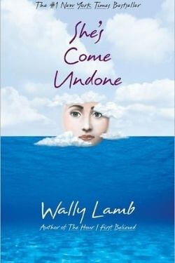 book cover She's Come Undone by Wally Lamb
