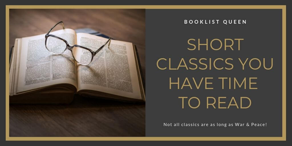 Short Classics You Have Time to Read