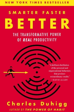 book cover Smarter Faster Better by Charles Duhigg