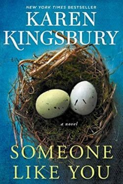 book cover Someone Like You by Karen Kingsbury