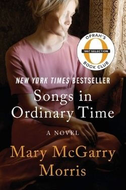 book cover Songs in Ordinary Time by Mary McGarry Morris