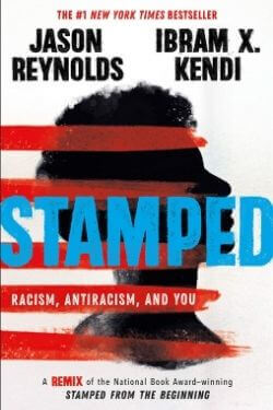 book cover Stamped by Jason Reynolds and Ibram X. Kendi