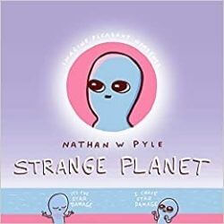 book cover Strange Planet by Nathan W. Pyle