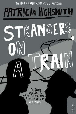 book cover Strangers on a Train by Patricia Highsmith