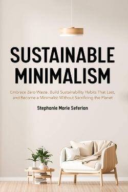 book cover Sustainable Minimalism by Stephanie Marie Seferian