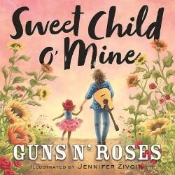 book cover Sweet Child o' Mine by Guns N' Roses