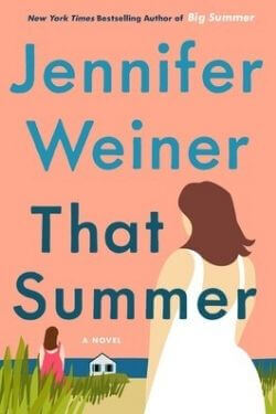 book cover That Summer by Jennifer Weiner
