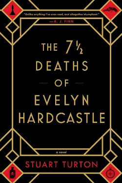 book cover The 7 1/2 Deaths of Evelyn Hardcastle by Stuart Turton