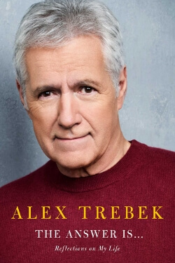 book cover The Answer Is ... by Alex Trebek