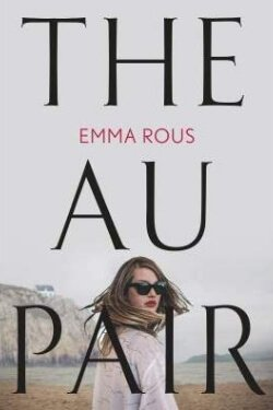 book cover The Au Pair by Emma Rous