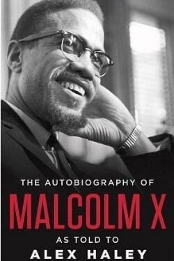 book cover The Autobiography of Malcolm X by Malcolm X with Alex Haley