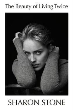 book cover The Beauty of Living Twice by Sharon Stone