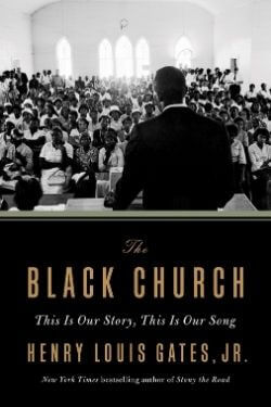 book cover The Black Church by Henry Louis Gates, Jr.