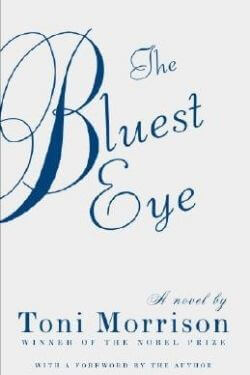 book cover The Bluest Eye by Toni Morrison