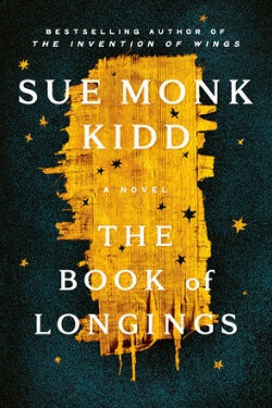book cover The Book of Longings by Sue Monk Kidd