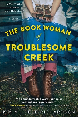 book cover The Book Woman of Troublesome Creek by Kim Michele Richardson