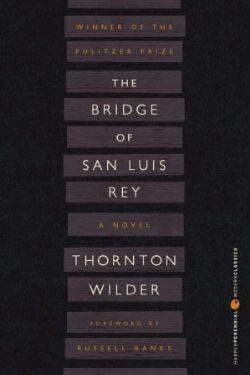 book cover The Bridge of San Luis Rey by Thornton Wilder