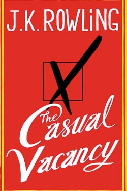 book cover The Casual Vacancy by J. K. Rowling