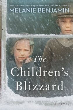 book cover The Children's Blizzard by Melanie Benjamin