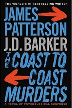 book cover The Coast to Coast Murders by James Patterson and J. D. Barker