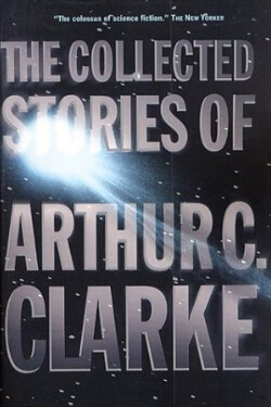 book cover The Collected Stories of Arthur C. Clarke
