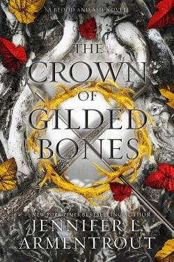 book cover The Crown of Gilded Bones by Jennifer L. Armentrout