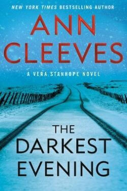 book cover The Darkest Evening by Ann Cleeves
