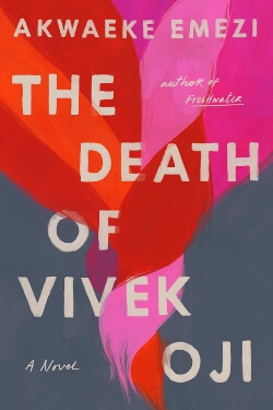 book cover The Death of Vivek Oji by Akwaeke Emezi