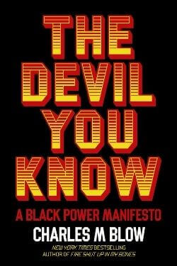 book cover The Devil You Know by Charles M Blow