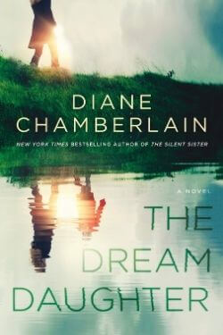 book cover The Dream Daughter by Diane Chamberlain