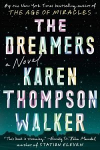 book cover The Dreamers by Karen Thompson Walker