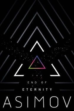 book cover The End of Eternity by Isaac Asimov
