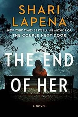 book cover The End of Her by Shari Lapena