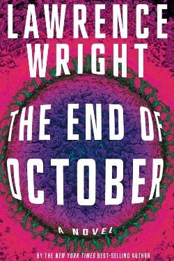book cover The End of Ocotber by Lawrence Wright