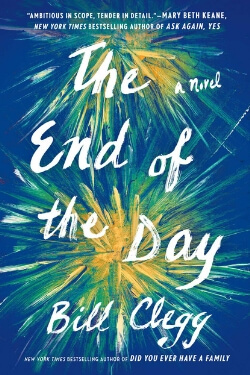 book cover The End of the Day by Bill Clegg