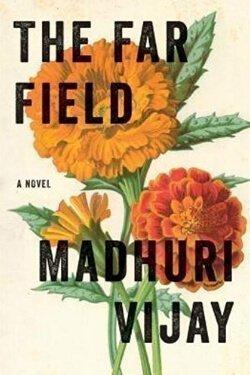 book cover The Far Field by Madhuri Vijay