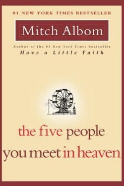 book cover The Five People You Meet in Heaven by Mitch Albom