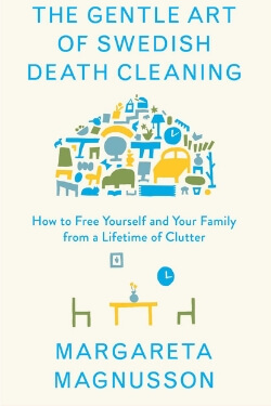 book cover The Gentle Art of Swedish Death Cleaning by Margareta Magnusson