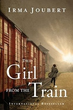 book cover The Girl From the Train by Irma Joubert