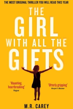 book cover The Girl with All the Gifts by M. R. Carey