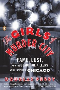 book cover The Girls of Murder City by Douglas Perry