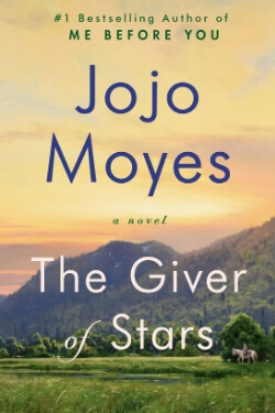 book cover The Giver of Stars by Jojo Moyes