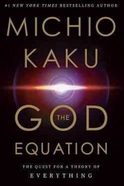 book cover The God Equation by Michio Kaku