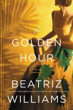 book cover The Golden Hour by Beatriz Williams