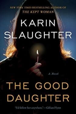 book cover The Good Daughter by Karin Slaughter