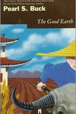 book cover The Good Earth by Pearl S. Buck